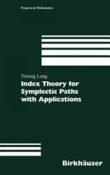 Index Theory for Symplectic Paths with Applications (2002)