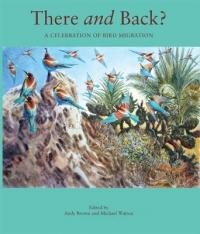 There and Back - A Celebration of Bird Migration (2011)