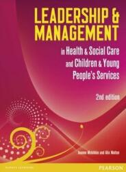 Leadership and Management in Health and Social Care Level 5 - NVQ/SVQ (2012)