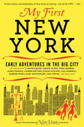 My First New York - Early Adventures in the Big City (2012)