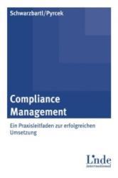 Compliance Management - Martin Schwarzbartl, Andreas Pyrcek (2012)