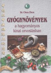 Gyógynövények a hagyományos kínai orvoslásban (ISBN: 9789632263892)