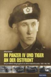 Im Panzer IV und Tiger an der Ostfront - Alfred Rubbel (2010)