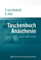 Taschenbuch Anästhesie - Tobias von Radecki, Andreas Volz (2012)
