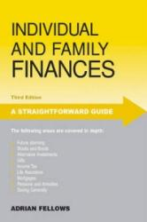 Straightforward Guide to Individual and Family Finances (2007)
