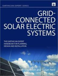 Grid-connected Solar Electric Systems - The Earthscan Expert Handbook for Planning, Design and Installation (2011)