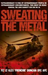 Sweating the Metal - Alex Duncan (2012)