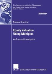 Equity Valuation Using Multiples (2007)