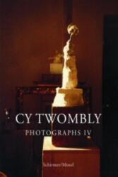 Photographs. Vol. 4 - Cy Twombly, Achim Hochdörfer (2012)