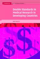 Double Standards in Medical Research in Developing Countries (2005)