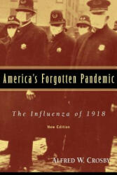 America's Forgotten Pandemic: The Influenza of 1918 (2009)
