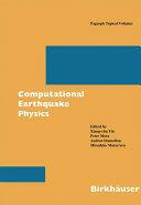 Computational Earthquake Physics (2006)