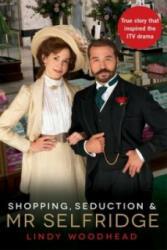 Shopping, Seduction & Mr Selfridge (2012)