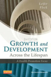 Growth and Development Across the Lifespan - A Health Promotion Focus (2012)