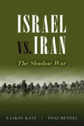 Israel vs. Iran: The Shadow War (2012)