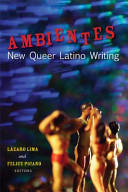 Ambientes - New Queer Latino Writing (2011)