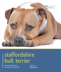 Staffordshire Bull Terrier - Dog Expert (2012)