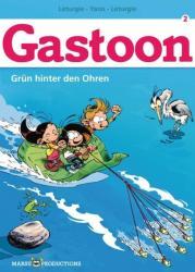 Gastoon 02. Grn hinter den Ohren (2013)