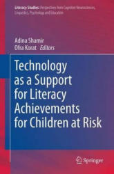 Technology as a Support for Literacy Achievements for Children at Risk - Adina Shamir, Ofra Korat (2012)