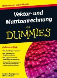 Vektor- und Matrizenrechnung fr Dummies (2012)