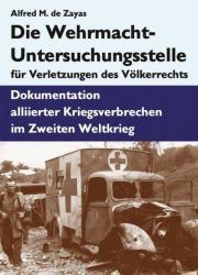 Die Wehrmacht-Untersuchungsstelle fr Verletzungen des Vlkerrechts (2012)