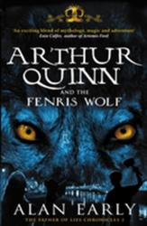 Arthur Quinn and the Fenris Wolf - Alan Early (2013)