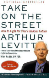 Take on the Street: How to Fight for Your Financial Future (2003)