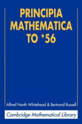 Principia Mathematica to *56 - Alfred North WhiteheadBertrand Russell (2012)