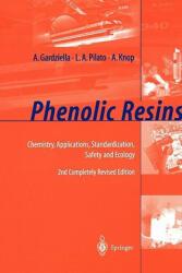 Phenolic Resins - A. Gardziella, L. A. Pilato, A. Knop (2010)