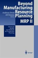 Beyond Manufacturing Resource Planning (2010)