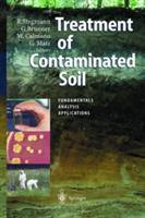 Treatment of Contaminated Soil - Fundamentals, Analysis, Applications (2010)