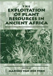 Exploitation of Plant Resources in Ancient Africa (2010)