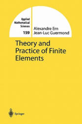 Theory and Practice of Finite Elements (2010)