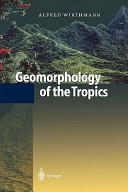 Geomorphology of the Tropics (2010)