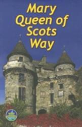 Mary Queen of Scots Way (2012)