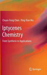 Iptycenes Chemistry - From Synthesis to Applications (2013)
