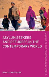 Asylum Seekers and Refugees in the Contemporary World (2005)