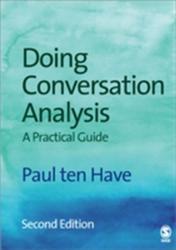 Doing Conversation Analysis (2007)