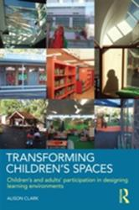 Transforming Children's Spaces (2010)