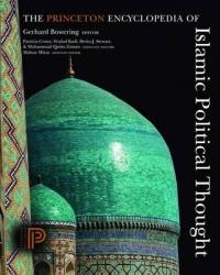 Princeton Encyclopedia of Islamic Political Thought (2012)