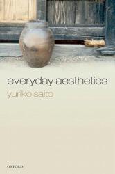 Everyday Aesthetics (2010)