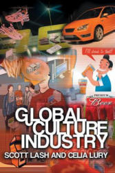 Global Culture Industry - The Mediation of Things (2007)