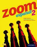 Zoom Espanol 2: Student Book (2012)