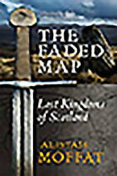 Faded Map - The Lost Kingdoms of Scotland (2011)