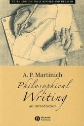 Philosophical Writing 3e (2005)