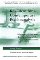 Key Ideas for a Contemporary Psychoanalysis (2005)