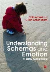 Understanding Schemas and Emotion in Early Childhood (2010)