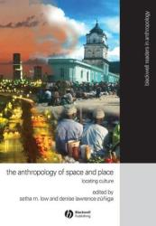 Anthropology of Space and Place - Locating Culture (2003)