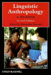 Linguistic Anthropology - A Reader (2009)