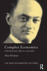 Complex Economics - Individual and Collective Rationality (2011)